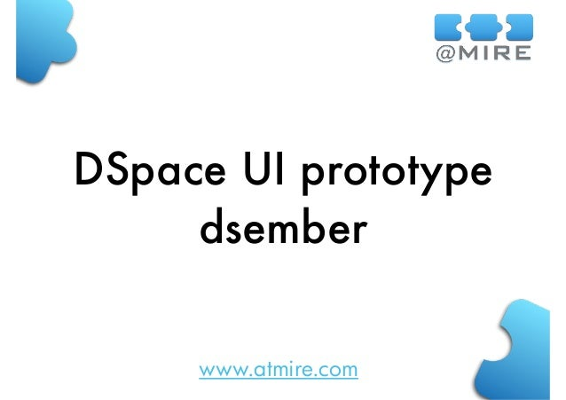 www.atmire.com DSpace UI prototype dsember