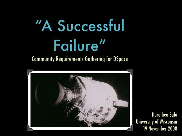 """""""A Successful    Failure"""" Community Requirements Gathering for DSpace                                                     ..."""