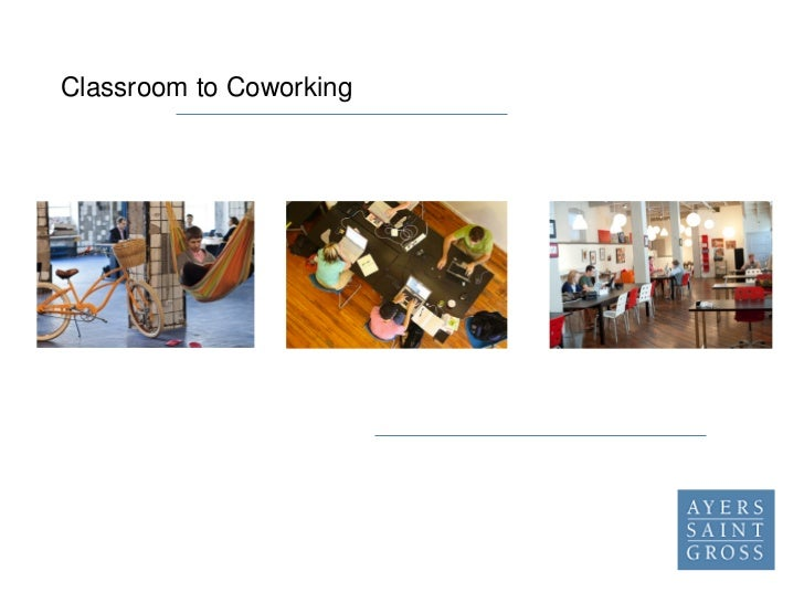 Classroom to Coworking
