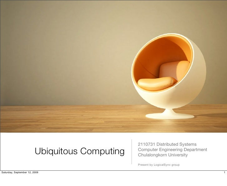 2110731 Distributed Systems                          Ubiquitous Computing   Computer Engineering Department               ...