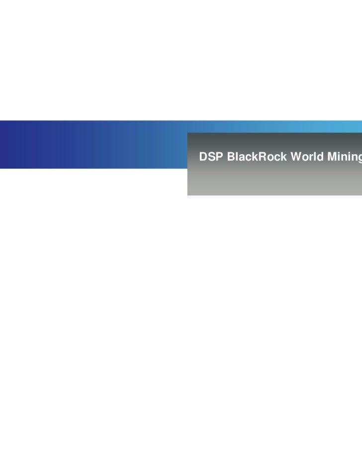DSP BlackRock World Mining Fund  DSP BlackRock W...
