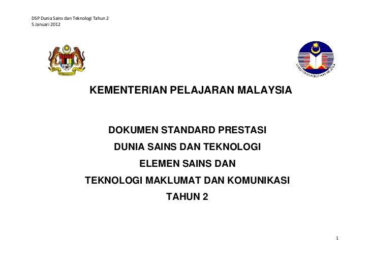 DSP Dunia Sains dan Teknologi Tahun 25 Januari 2012                           KEMENTERIAN PELAJARAN MALAYSIA              ...