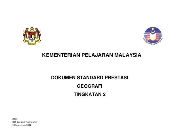 KEMENTERIAN PELAJARAN MALAYSIA           DRAF DSPGeografiTingkatan2 28September2012  DOK...