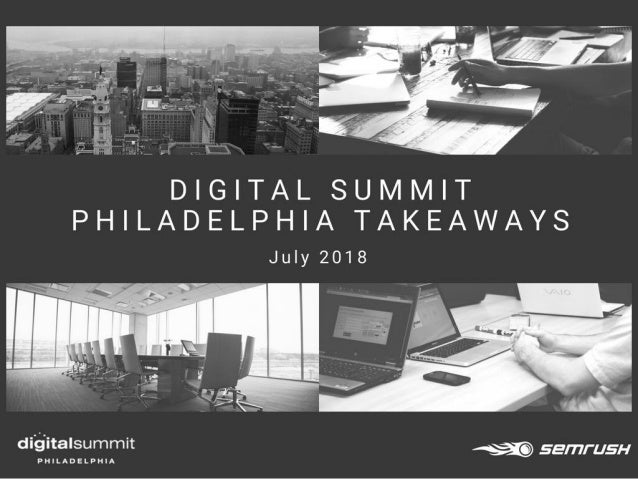 Digital Summit Philadelphia - SEMrush's Top Takeaways