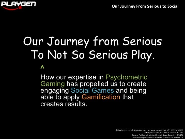 Our Journey from Serious To Not So Serious Play.<br />^<br />How our expertise in Psychometric gaming has propelled us to ...