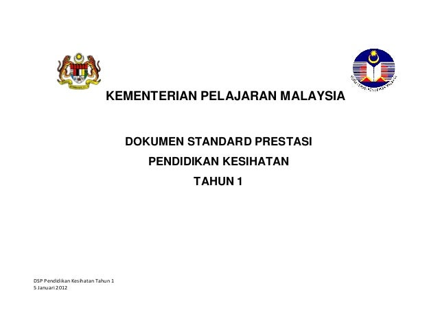 KEMENTERIAN PELAJARAN MALAYSIA                                   DOKUMEN STANDARD PRESTASI                                ...