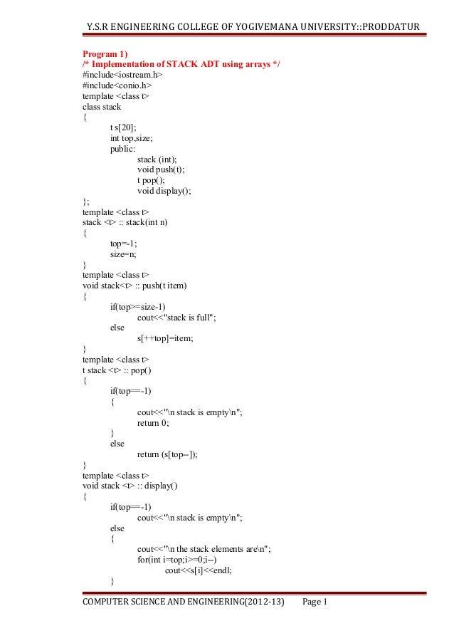 Y.S.R ENGINEERING COLLEGE OF YOGIVEMANA UNIVERSITY::PRODDATUR Program 1) /* Implementation of STACK ADT using arrays */ #i...