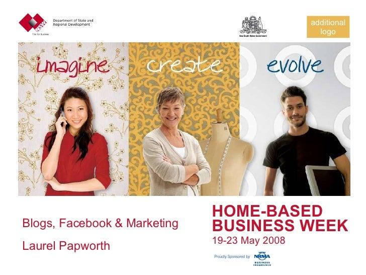 Blogs, Facebook & Marketing Laurel Papworth