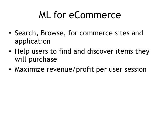 Data Science and Machine Learning for eCommerce and Retail Slide 2