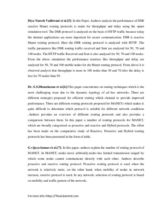 improving performance of manet under dsr protocol The research in [3] evaluate the performance of dsr routing protocol under cbr and tcp variants research in [4] integrated a discussion on protocols of dynamic source routing.