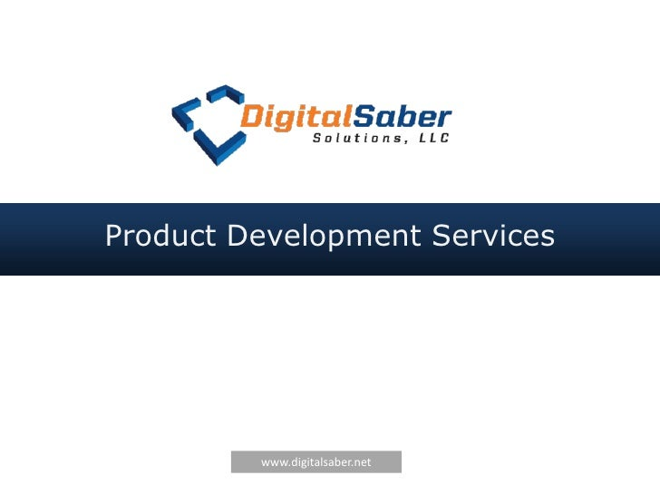 Product Development Services         www.digitalsaber.net