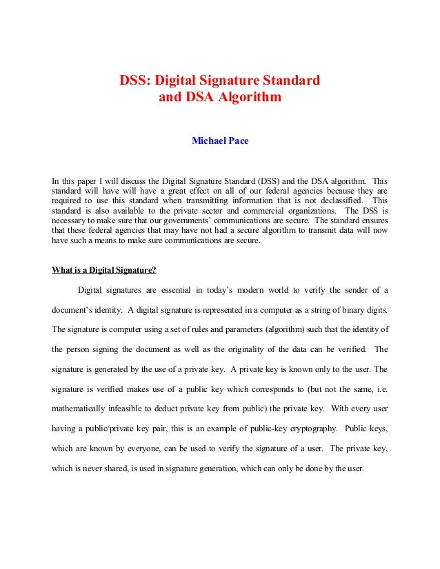 digital signature algorithm research paper Simple digital signature example with number  can a self-signed certificate's signature algorithm be changed 2  can i publish a single page research paper.