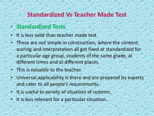 Comparison between Standardised and Teacher-Made Tests