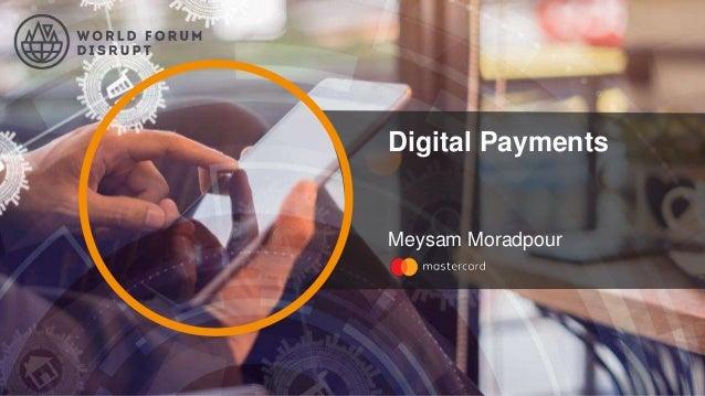 Digital Payments Meysam Moradpour