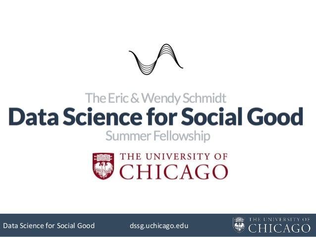 Data Science for Social Good  dssg.uchicago.edu
