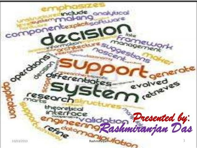 Presented by:  Rashmiranjan Das 10/03/2013  Rashmiranjan  1