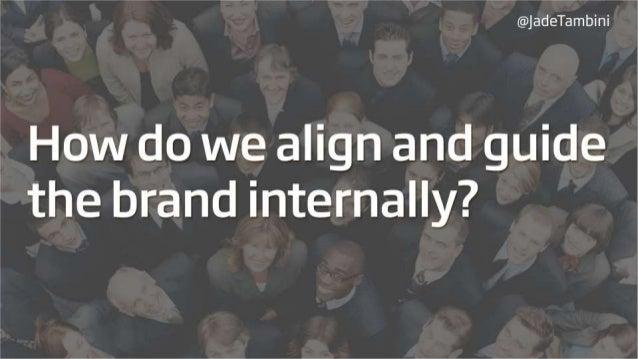 Jade Tambini - How do we align and guide B2B brands internally? Slide 2