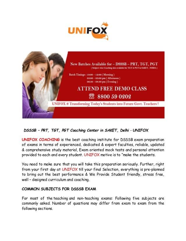 DSSSB – PRT, TGT, PGT Coaching Center in SAKET, Delhi - UNIFOX UNIFOX COACHING is the best coaching institute for DSSSB ex...