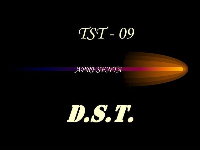 D.S.T.APRESENTATST - 09