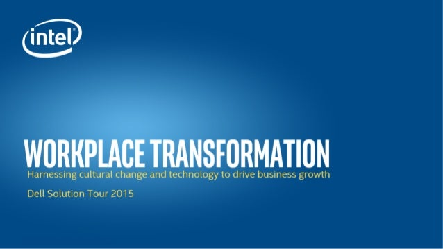 RMATION     h gy to drive business growth  Dell Solution Tour 2015
