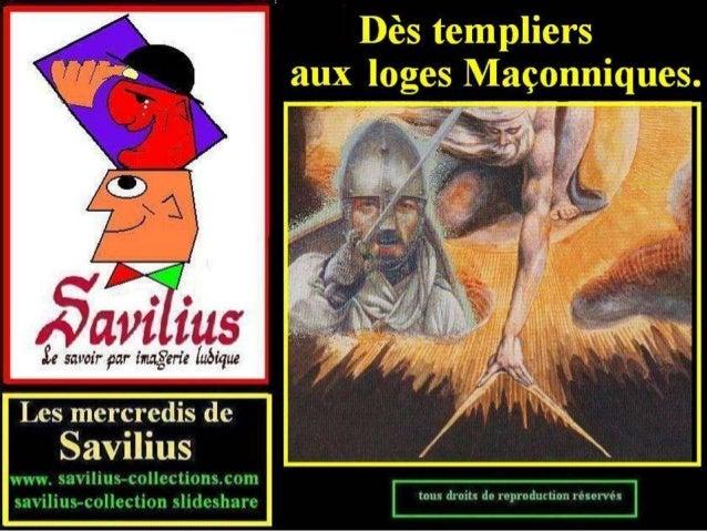 Des Templiers aux loges maçonniques