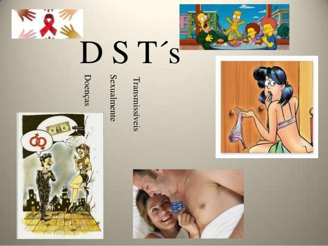 D S T´s          Transmissíveis          Sexualmente          Doenças
