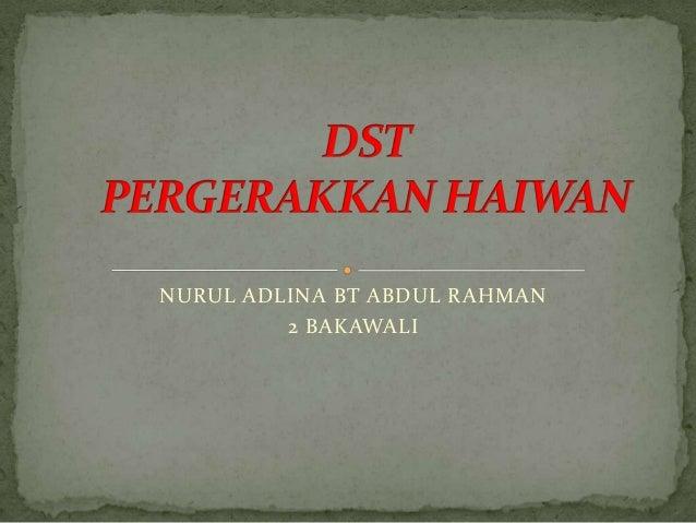 NURUL ADLINA BT ABDUL RAHMAN         2 BAKAWALI