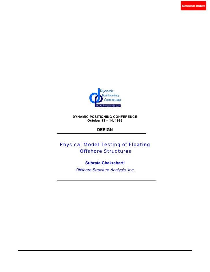Session IndexS. Chakranbarti              Design                        Model Testing                      DYNAMIC POSITIO...