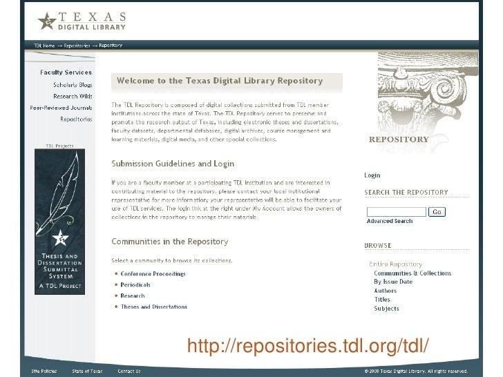 http://txspace.tamu.edu/     http://repositories.tdl.org/tdl/
