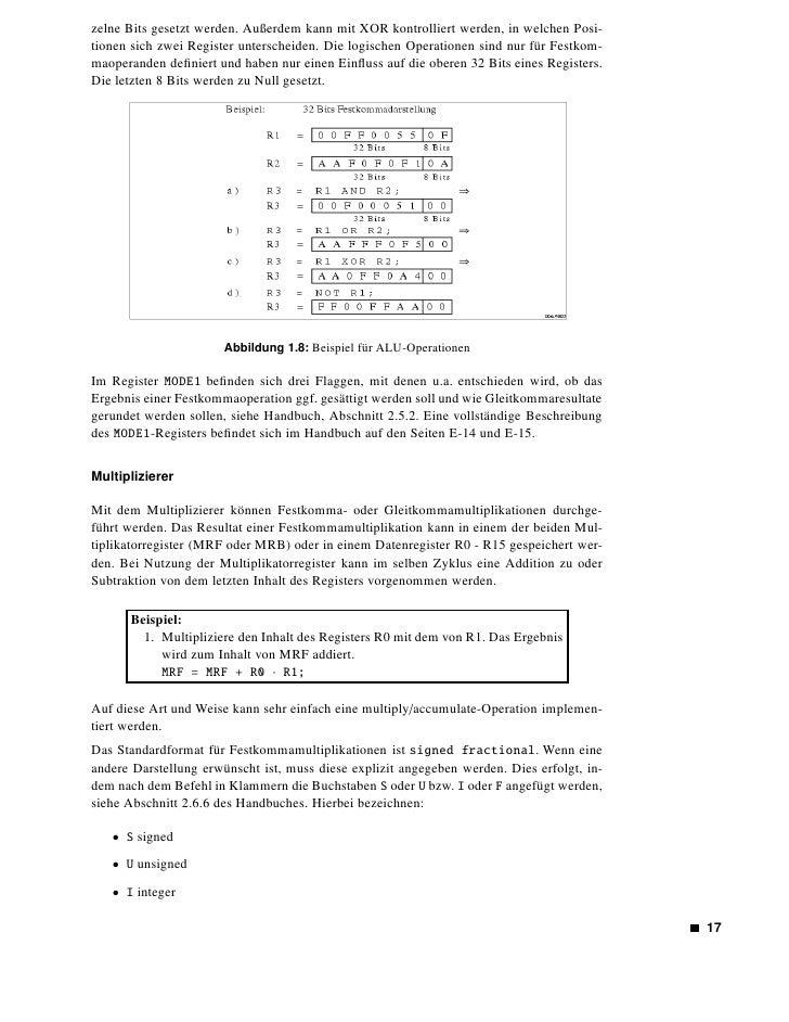 • F fractional                 Beide Operanden müssen entweder vom Typ integer oder fractional sein. Signed und unsi-     ...