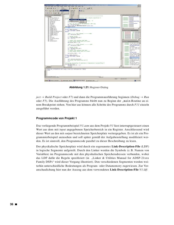 Abbildung 1.22: Debug-Dialog    ARCHITECTURE(ADSP-21369) MEMORY {   seg_rth { TYPE(PM RAM) START(0x00090000) END(0x000900f...