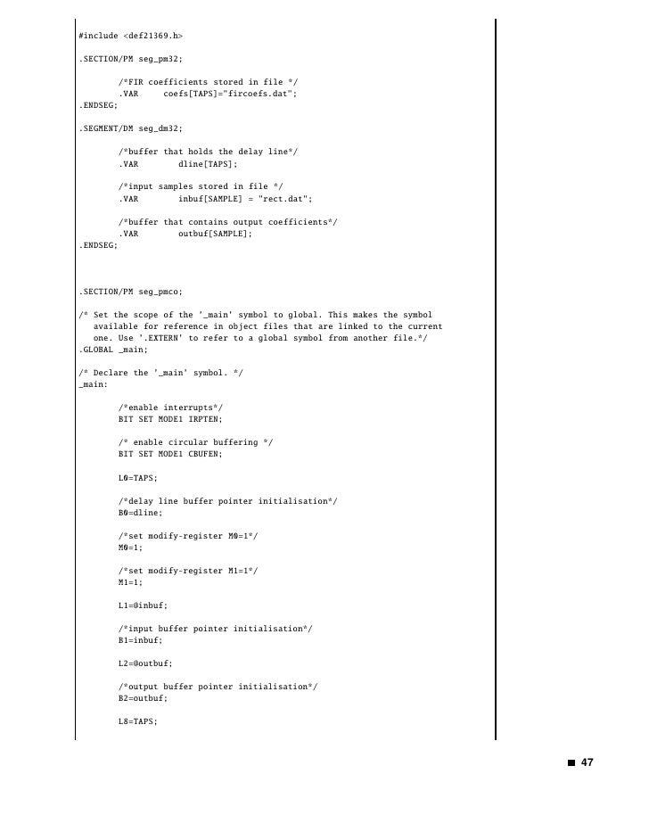 /*coefficient buffer pointer initialisation*/                 B8=coefs;                  /*set modify-register M8=1*/     ...