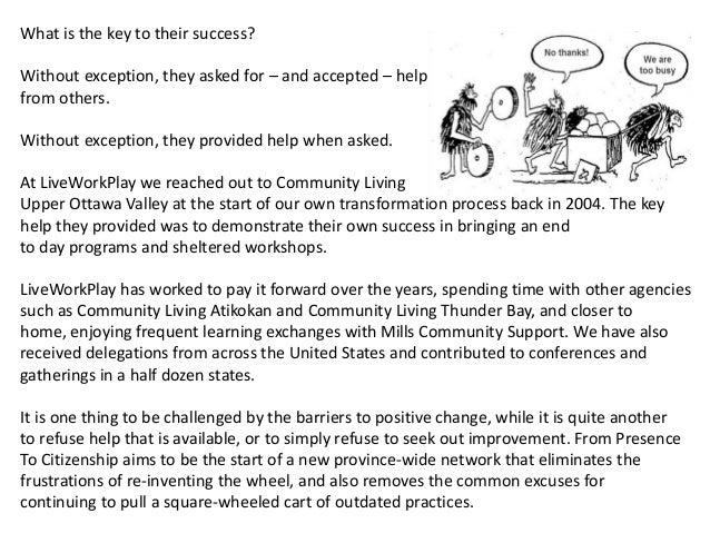 April 20, 2016 April 14, 2015 The Learning Community for Person-Centred Practices Annual Gathering