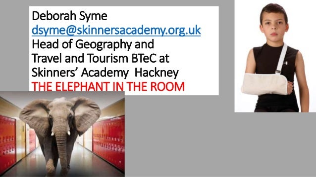 Deborah Syme dsyme@skinnersacademy.org.uk Head of Geography and Travel and Tourism BTeC at Skinners' Academy Hackney THE E...