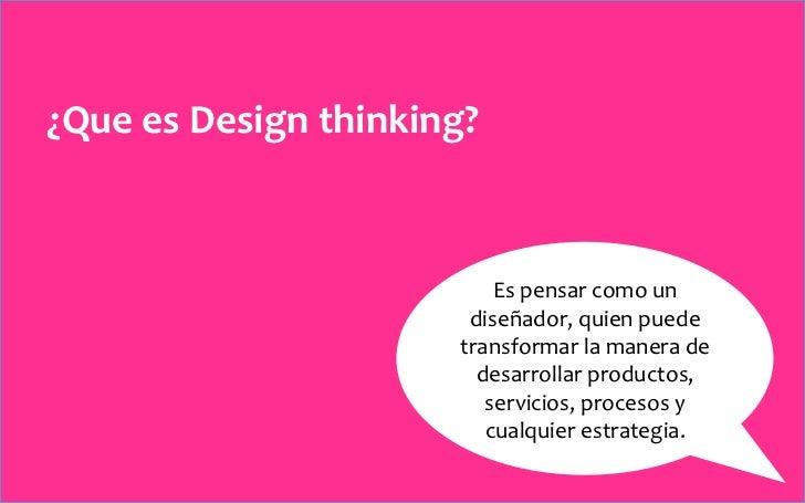 Design thinking - Pensamiento de diseño Slide 2