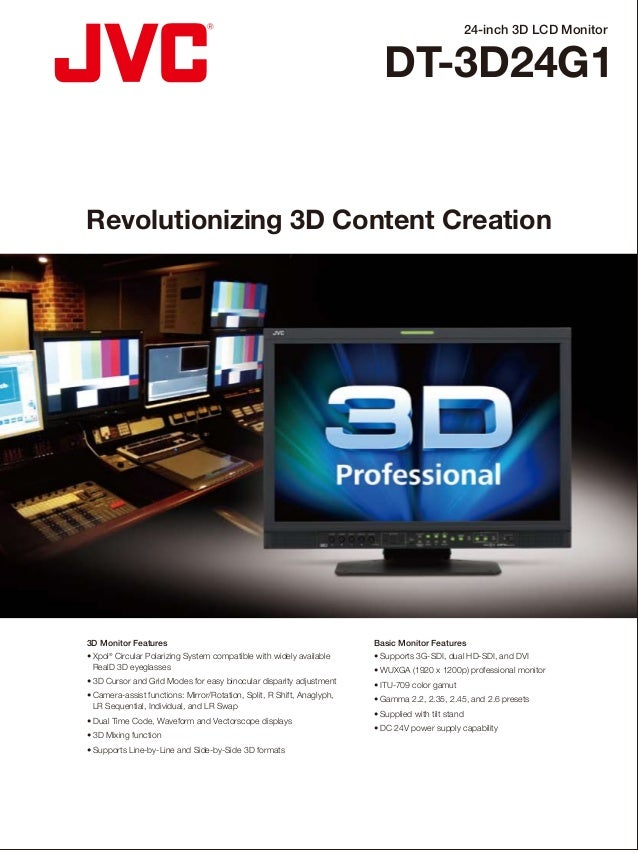 24-inch 3D LCD Monitor DT-3D24G1 DISTRIBUTED BY Revolutionizing 3D Content Creation ❚ Rear Terminal ❚ Front Control ❚ Spec...