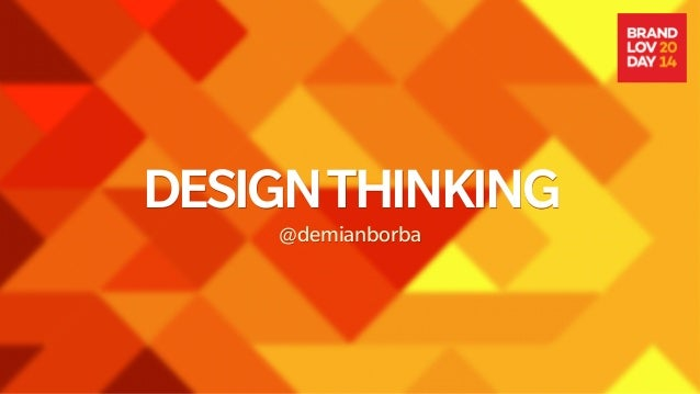 DESIGNTHINKING @demianborba