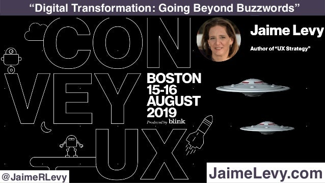 """Digital Transformation: Going Beyond Buzzwords"" JaimeLevy.com@JaimeRLevy"