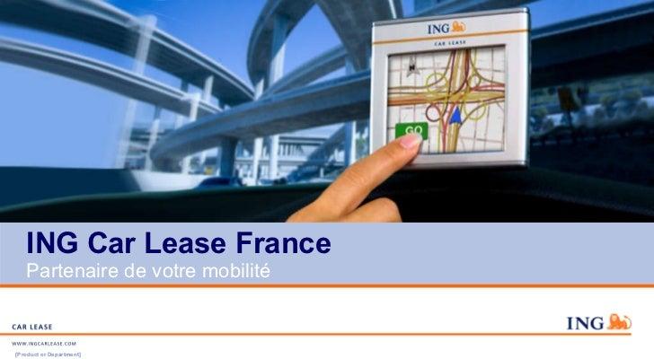 ING Car Lease France Partenaire de votre mobilité