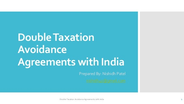 uk india double taxation convention Double taxation agreement with the united kingdom (uk) uae has been building out its double tax treaty network and on 12 april 2016 it signed a double taxation agreement with the.