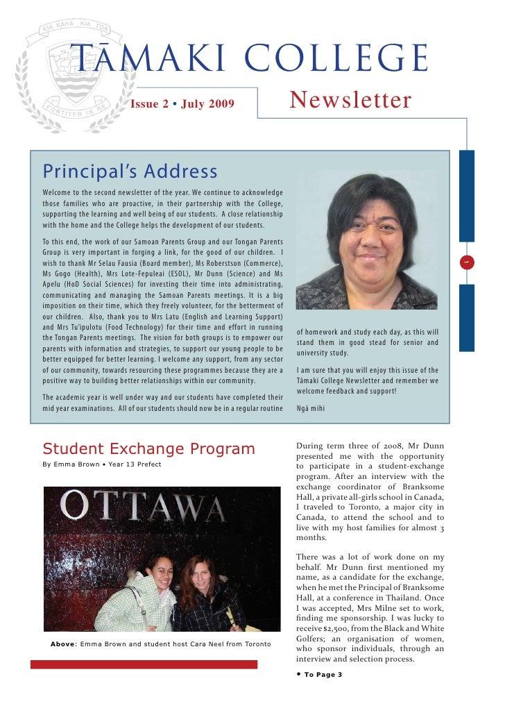 TāMAKI COLLEGE                             Issue 2 • July 2009                                 Newsletter  Principal's Add...