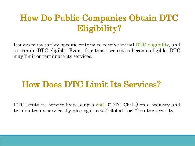dtc eligible DTC Eligibility Q