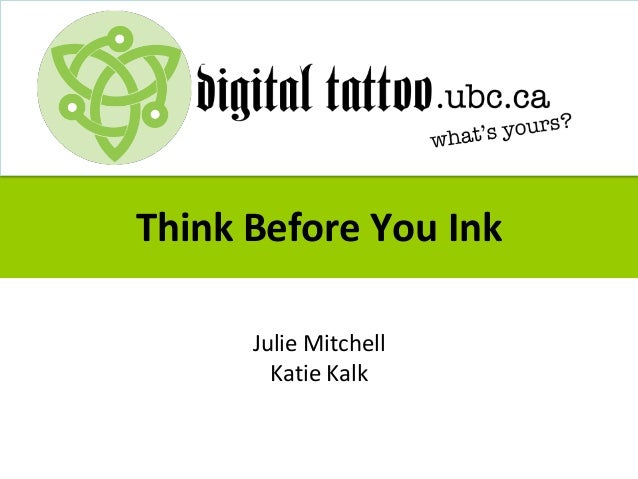Think Before You Ink Julie Mitchell Katie Kalk