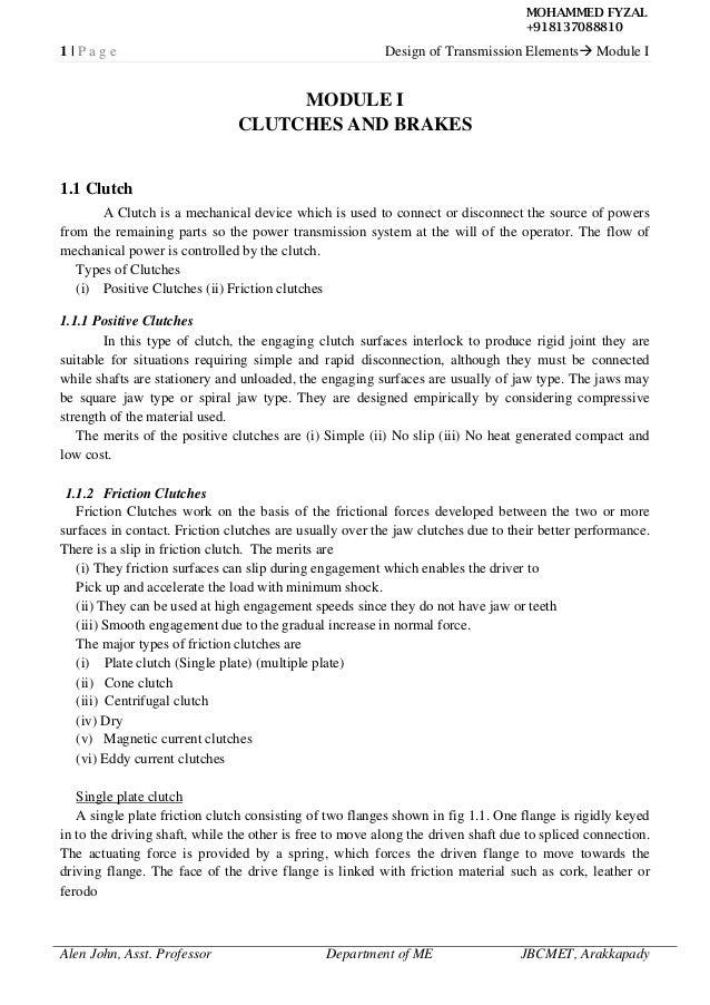 1 | P a g e Design of Transmission Elements Module I Alen John, Asst. Professor Department of ME JBCMET, Arakkapady MODUL...