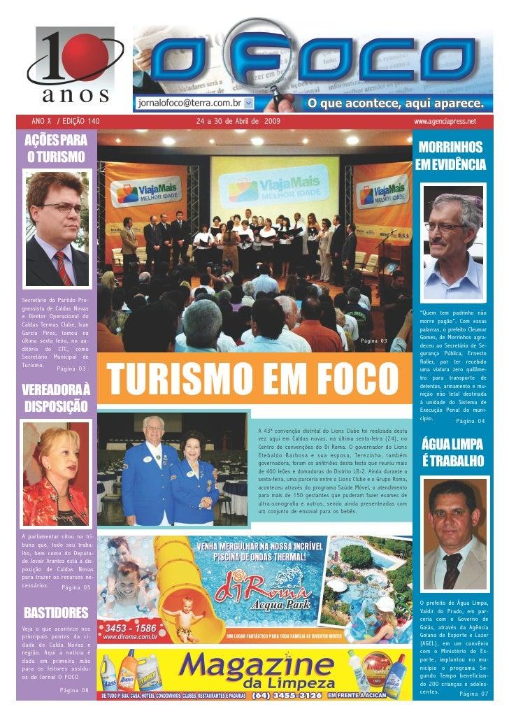 ANO X / EDIÇÃO 140               24 a 30 de Abril de 2009                                                         www.agen...
