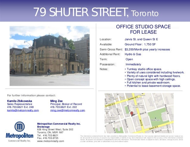 Metropolitan Commercial Realty Inc. Brokerage 626 King Street West, Suite 302 Toronto, ON, M5R 1M7 Tel. 416.703.6621 Fax. ...