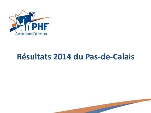 Résultats 2014 du Pas-de-Calais