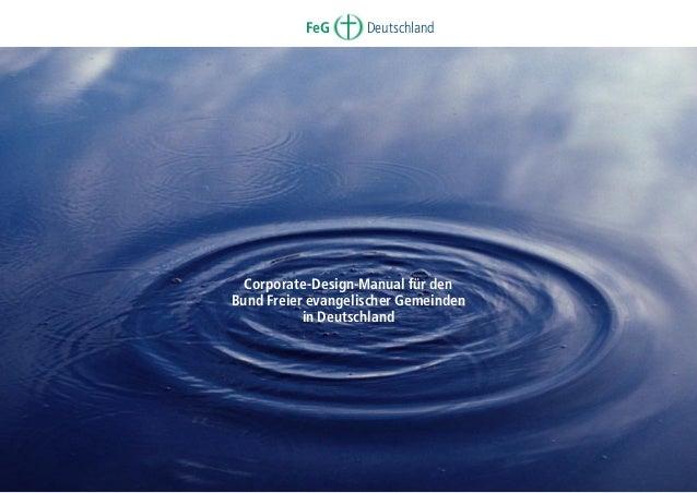 FeG  Deutschland  Corporate-Design-Manual für den Bund Freier evangelischer Gemeinden in Deutschland