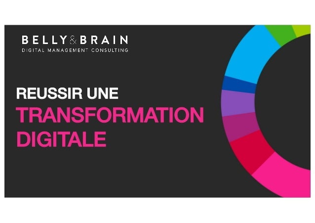 REUSSIR UNE TRANSFORMATION DIGITALE