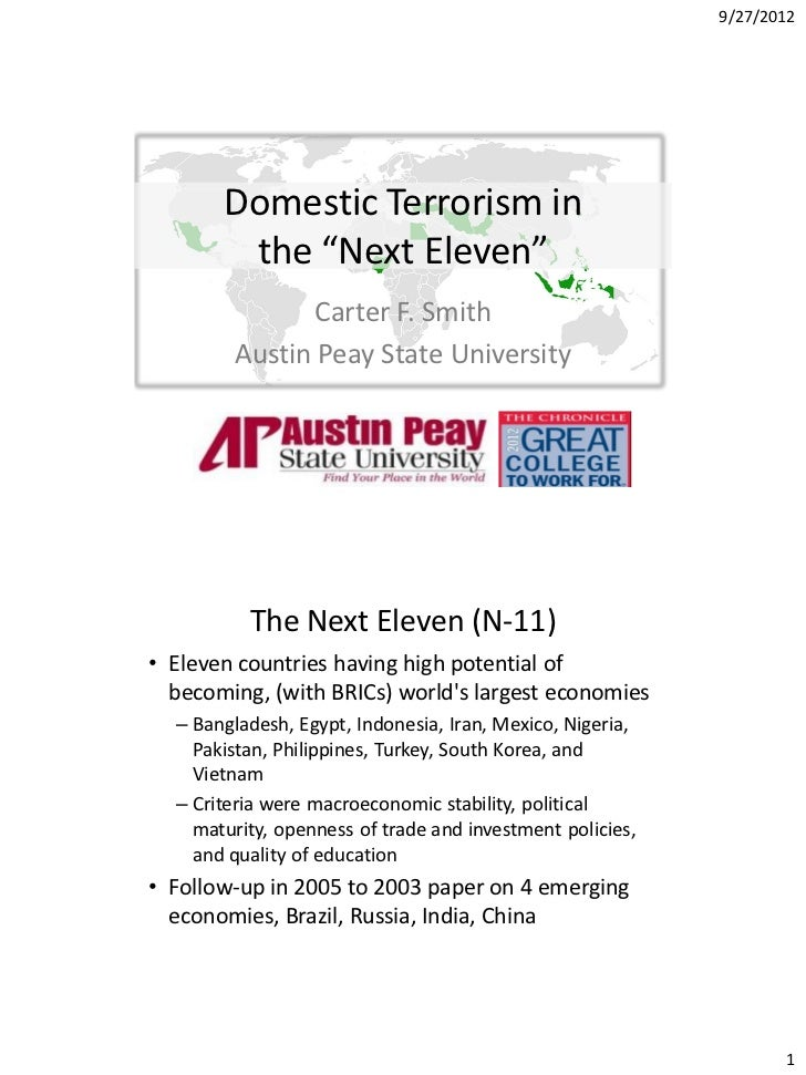 "9/27/2012       Domestic Terrorism in        the ""Next Eleven""               Carter F. Smith        Austin Peay State Univ..."
